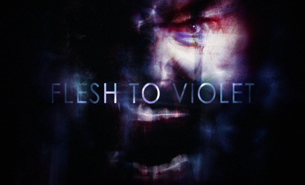 Flesh To Violet